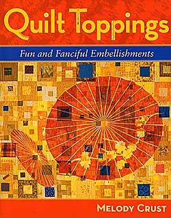 Book QUILT TOPPINGS by Melody Crust